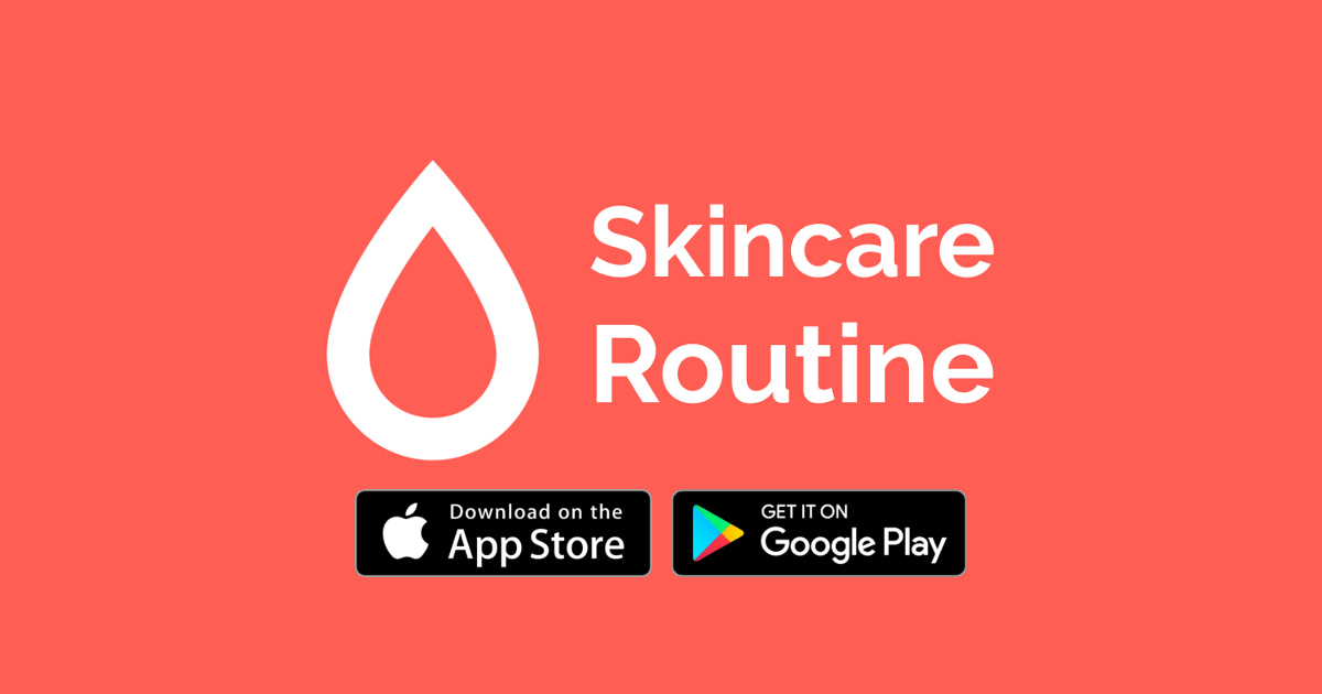 Skincare Routine App - Learn How to Download and Use